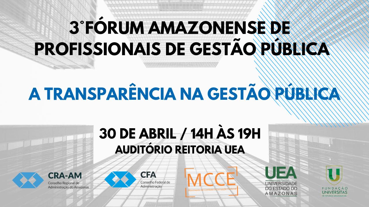 3° Fórum Amazonense de Profissionais de Gestão Pública