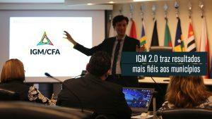 Nova versão otimiza IGM