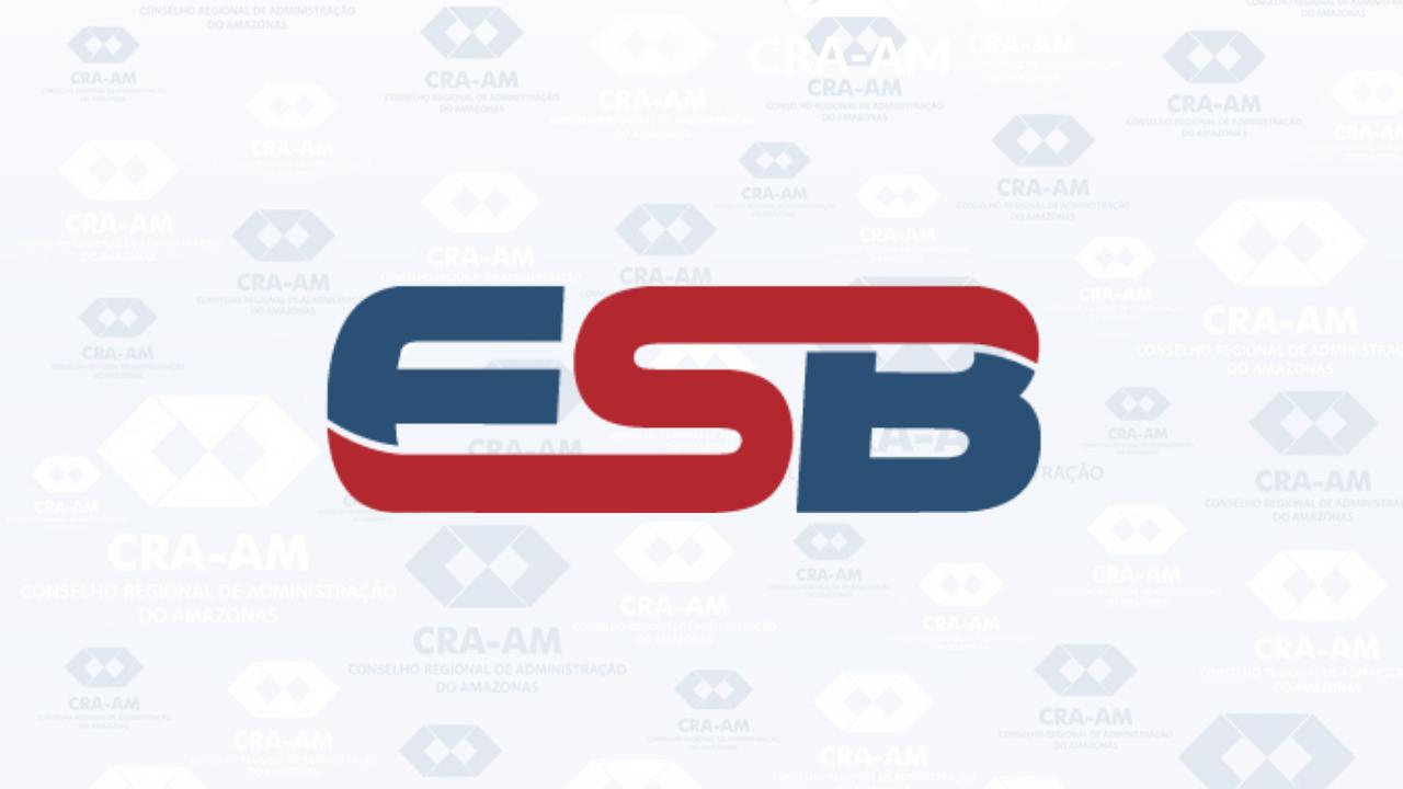 O Instituto ESB traz para Manaus o melhor da Educação Executiva com descontos especiais para os profissionais registrados no CRA-AM