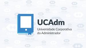 Mais de 250 cursos na Universidade Corporativa do Administrador