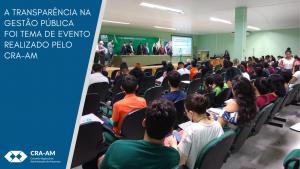 Fórum discute a Transparência na Gestão Pública