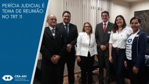 CRA-AM participa de reunião com a Desembargadora do Tribunal Regional do Trabalho da 11ª Região