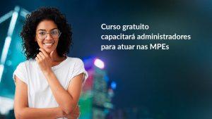 Capacitação em MPEs 2019 – Resultado Sorteios
