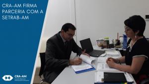 CRA-AM firma parceria com a SETRAB-AM para oferecer capacitação profissional