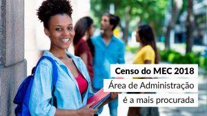 Cursos superiores na área da Administração são os mais procurados do país