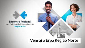 CRA-PA e CFA realizam evento para profissionais de Administração