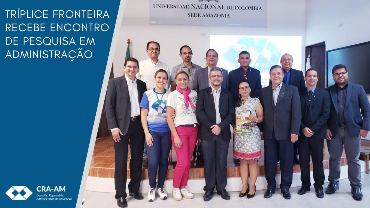 Encontro Internacional de Administração reuniu profissionais e acadêmicos para discutir o empreendedorismo na Amazônia