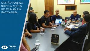 CRA-AM participa de atividades relacionadas ao fortalecimento da Gestão em Itacoatiara