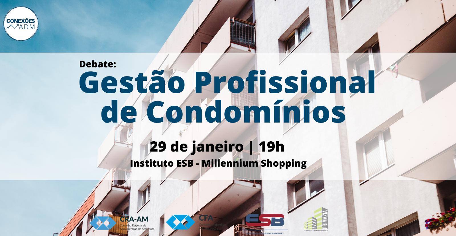 Debate: Gestão Profissional de Condomínios