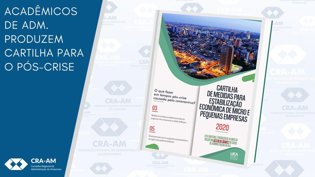 Cartilha produzida por alunas da UEA traz orientações para estabilização econômica de micro e pequenas empresas após a pandemia