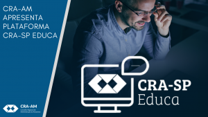 CRA-AM firma parceria com o CRA-SP para oferecer cursos gratuitos para os acadêmicos e profissionais de Administração do Amazonas