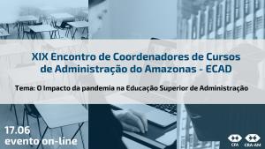 CRA-AM realizará Encontro de Coordenadores de Cursos de Administração do Amazonas On-line