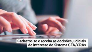Notícia CFA – Novidade: profissionais de ADM vão receber jurisprudências