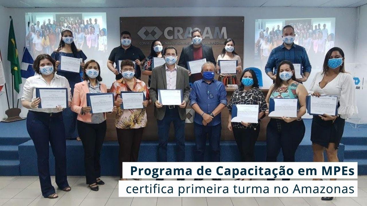 Programa desenvolvido pelo CFA contou com apoio do CRA-AM e do Ministério da Economia