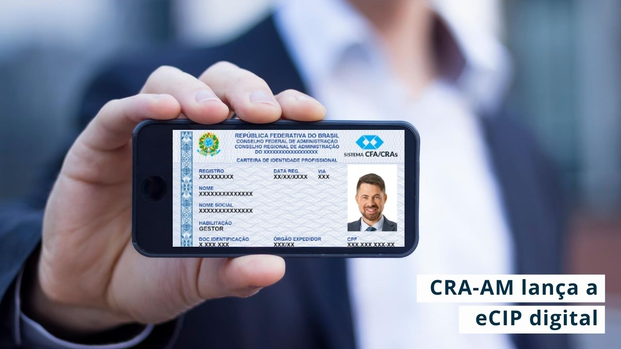 Profissionais de Administração do Amazonas terão acesso gratuito a carteira de identidade profissional digital