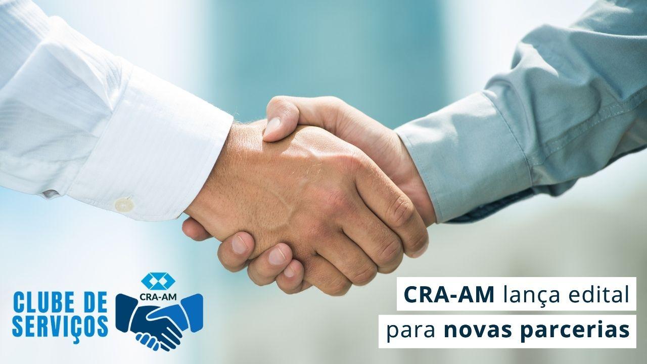 Parceiros de vários seguimentos poderão se inscrever para compor o Clube de Serviços do CRA-AM