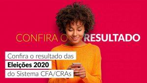 Eleições 2020 – Confira o resultado das Eleições 2020 do Sistema CFA/CRAs