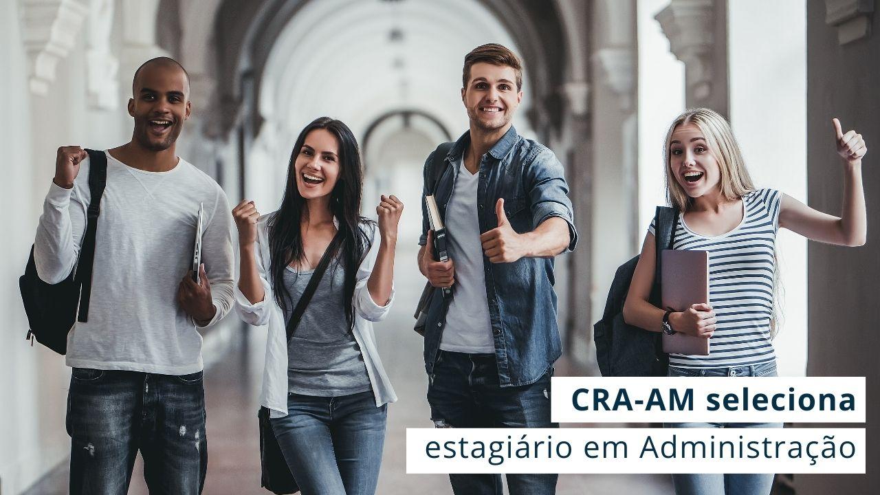 Acadêmicos dos Cursos de Administração, Gestão Financeira e RH poderão concorrer a vaga