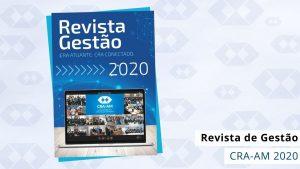 Publicação traz um resumo das ações realizadas pelo CRA-AM em 2020