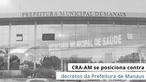 Conselho emite nota de repúdio à Prefeitura de Manaus e moção de censura à Câmara Municipal