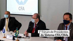 Presidentes do CFA e CRAs se reúnem para definir ações dos próximos dois anos
