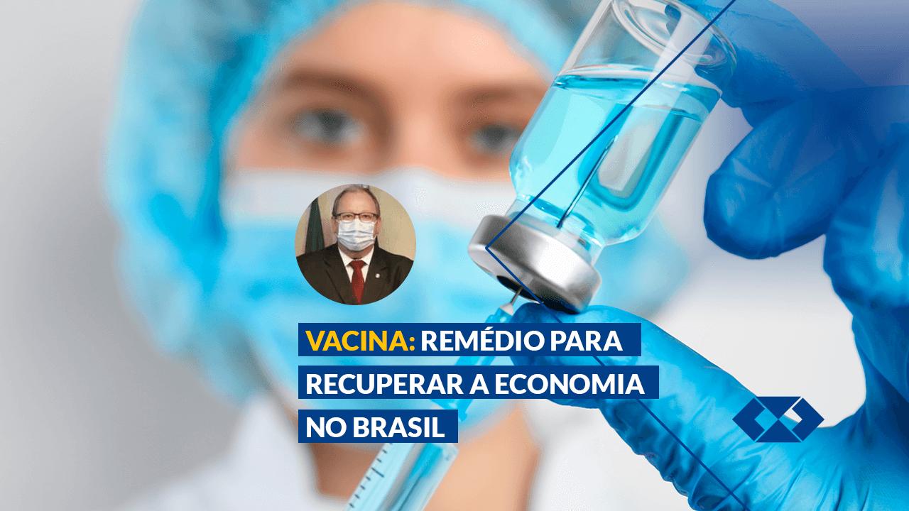 Retomada econômica no Brasil depende do imunizante contra a Covid-19
