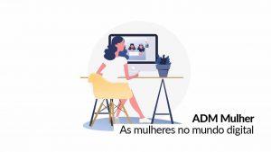 Evento alusivo ao Dia Internacional da Mulher discutirá papel feminino no mundo digital