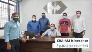 Read more about the article Presidente do CRA-AM recebeu profissionais de Humaitá e Benjamin Constant para alinhar ações nos municípios